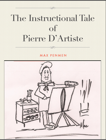 The Instructional Tale of Pierre D'Artiste